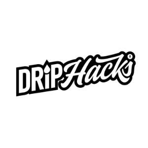 Drip Hacks